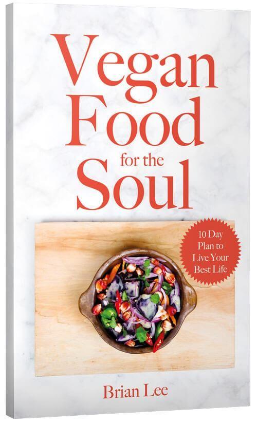 Vegan Food For The Soul Cookbook In 2019 Vegan Recipes