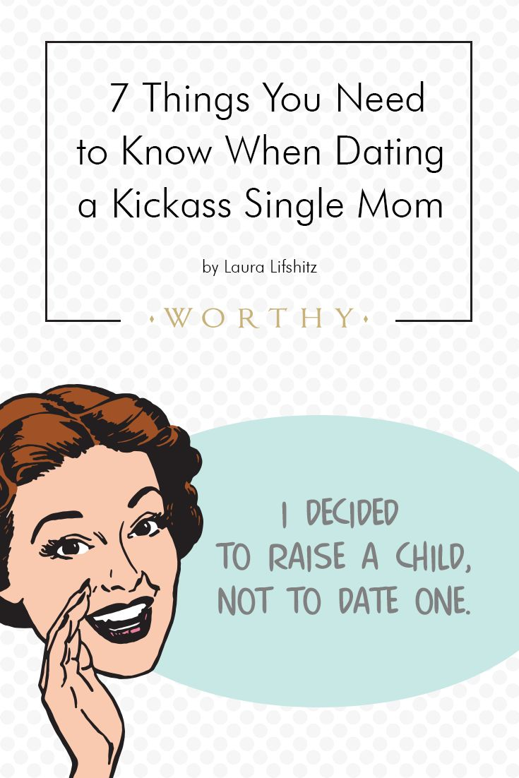 5 Things Men Should Know About Dating A Single Mom