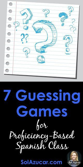 Guessing Game Activity Ideas for Proficiency-Based Spanish Class