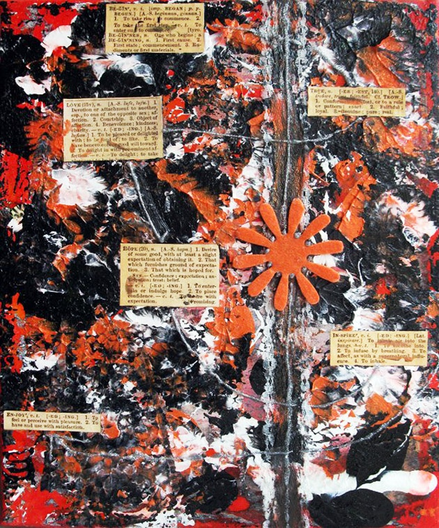 BEGIN-TRUE-LOVE-HOPE-INSPIRE-ENJOY  original mixed media art on canvas 25x30 cm