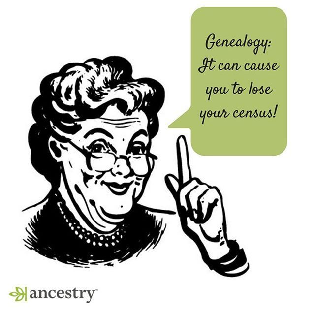 206 best genealogy funnies images on pinterest ancestry family careful genealogy can cause you to lose your census genealogy familyhistory publicscrutiny Gallery