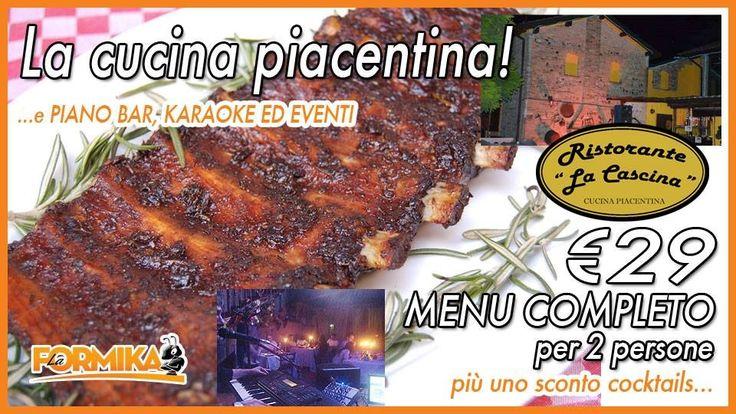 La Formika: Menu sapori e piatti tipici della cucina Piacentina per 2 a soli € 29 - RISTORANTE LA CASCINA  #piacenza #lodi #crema #pavia #expo2015 #ristoranti