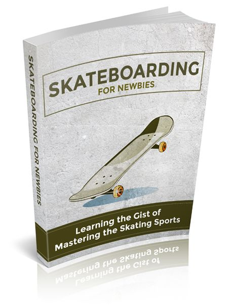 Skateboarding For Newbies - eBook
