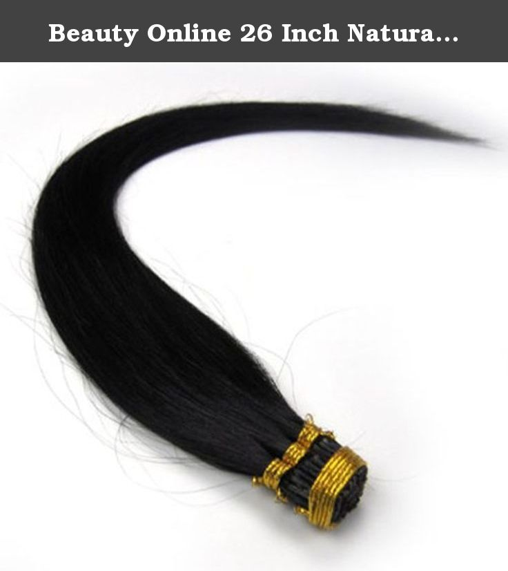 Beauty Online 26 Inch Natural Black (#1b) 100s Straight Stick I Tip Fusion Human Hair Extensions - 100% Remy Human Hair Extensions. 100% remy human hair extensions and very competitive price. stick tip/I tip hair Can be washed, heat styled. High quality, tangle free, silky soft. 200-300strands are recommended for whole head. THERE ARE ANOTHER COLOURS AND SIZES CAN BE CHOSEN IN OUR SHOP.