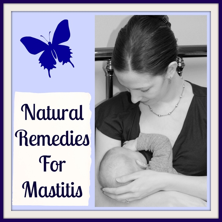 Mastitis Breastfeeding Natural Remedies