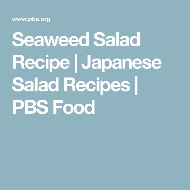 Seaweed Salad Recipe | Japanese Salad Recipes | PBS Food