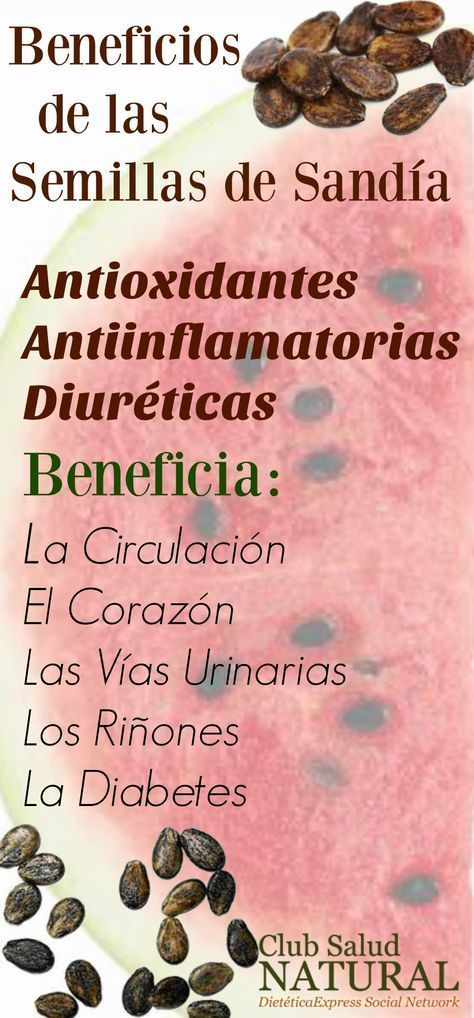 Beneficios de las Semillas de Sandía – Club Salud Natural #nutricionysalud