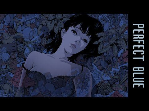 Perfect Blue *UK Exclusive* Trailer - YouTube