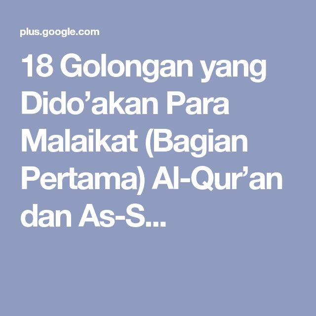 18 Golongan yang Dido'akan Para Malaikat (Bagian Pertama) Al-Qur'an dan As-S...