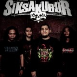 Siksa Kubur adalah salah satu grup band asal Jakarta yang beraliran Death Metal. Dengan musiknya yang keras mereka siap membuat publik ikut berpesta.