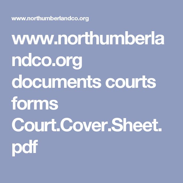 wwwnorthumberlandcoorg documents courts forms CourtCoverSheet - petition sign up sheet template
