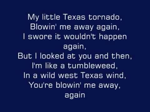 Tracy Lawrence Texas Tornado Lyrics ~ That was so sweet; thank you babe.
