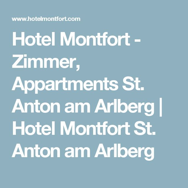 Hotel Montfort - Zimmer, Appartments  St. Anton am Arlberg | Hotel Montfort St. Anton am Arlberg