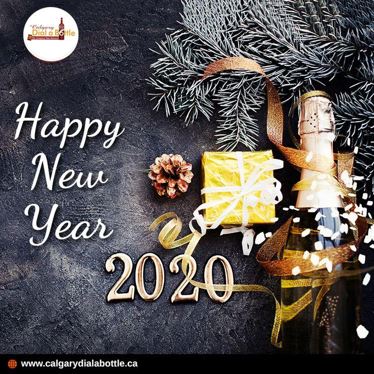 Happy New Year Calgary Dial A Bottle in 2020 Liquor