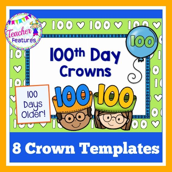 13 best images about 100th day of school on pinterest i for 100th day of school crown template