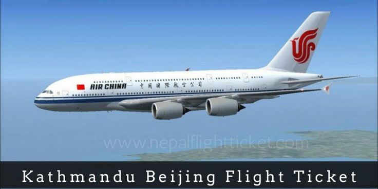 Kathmandu to Beijing Flight Ticket Booking, cheap beijing flight ticket  | Nepal flight ticket