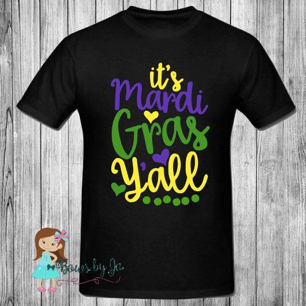 It S Mardi Gras Ya Ll Celebration Vinyl Shirt By Bowsbyjo