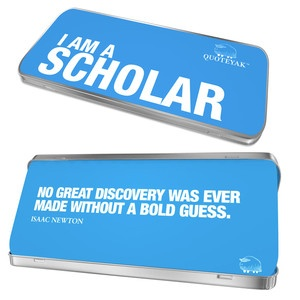 I Am A Scholar Quote Tin