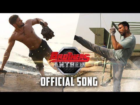 Free Download Brothers Anthem Song Tu Hi Re Movie | Brothers Anthem Song Full Lyrics | Download New Movies 2015