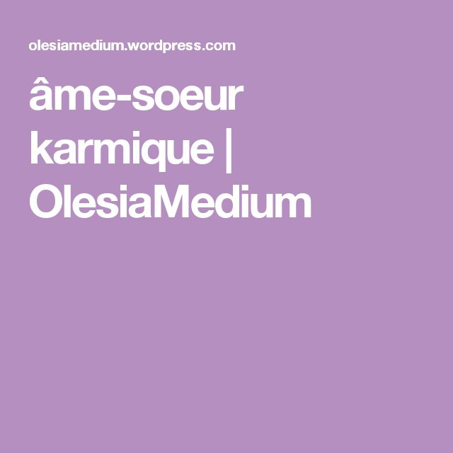 âme-soeur karmique | OlesiaMedium