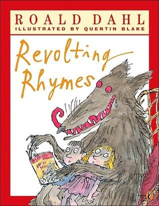 Revolting Rhymes  We've blogged about it...http://www.primaryenglished.co.uk/index.php/what-a-difference-a-dahl-makes/