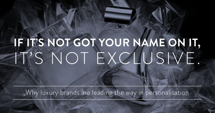 If it's not got your name on it, it's not exclusive: Why luxury brands are leading the way in personalisation  http://jbh.co.uk/blog/why+luxury+brands+are+leading+the+way+in+personalisation