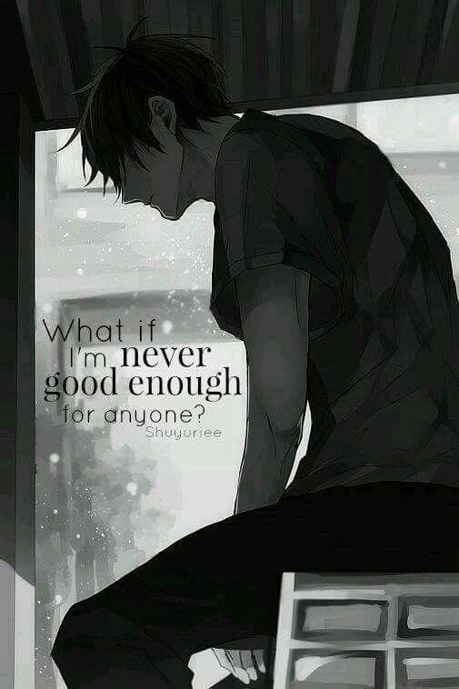 || ¿Y qué si nunca soy lo suficientemente bueno/a para alguien? | Traducción ES: @sukigamer88 ||