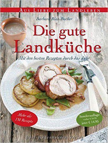 1000+ ideas about landküche on pinterest | landgenuss, backbuch