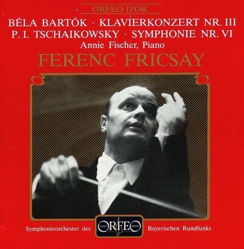 Béla Bartók: Klavierkonzert Nr. III; Tschaikowsky: Symphony Nr. VI [CD]