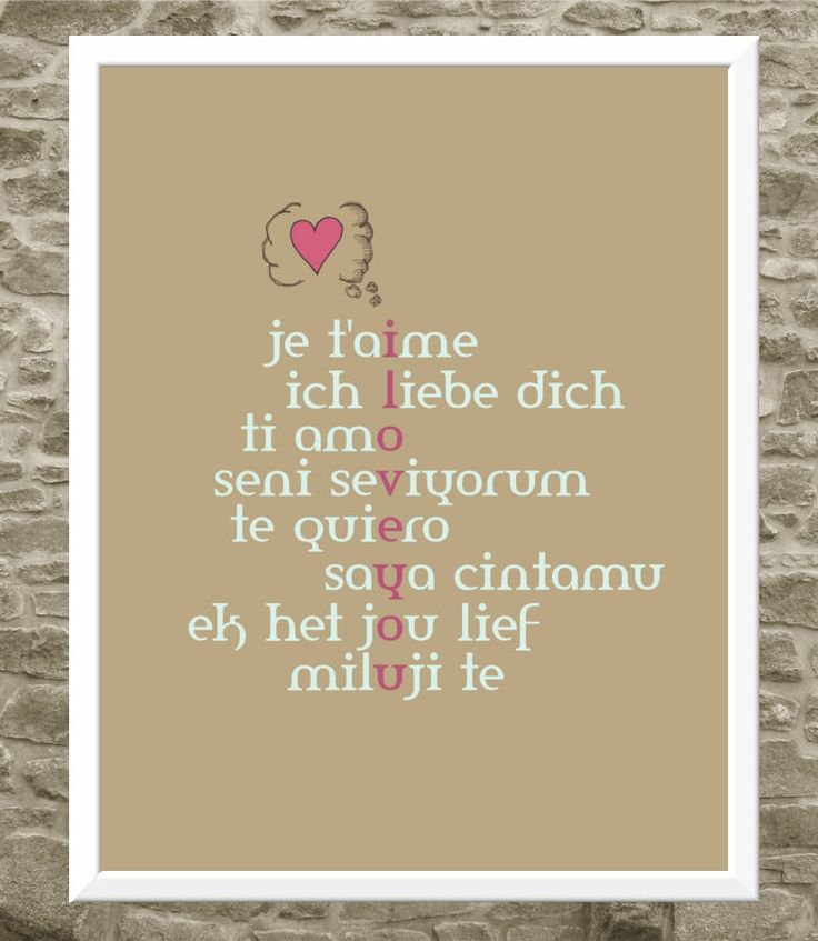 $35.00 - Powerful words in any language: I love you. This is my typography print of this simple phrase shown in French, German, Italian, Turkish, Spanish, Malay, Afrikaans and Czech. And the English translation running throughout. :)