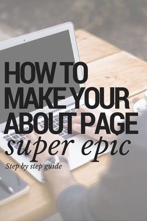 Website: How to Write an Epic About Page