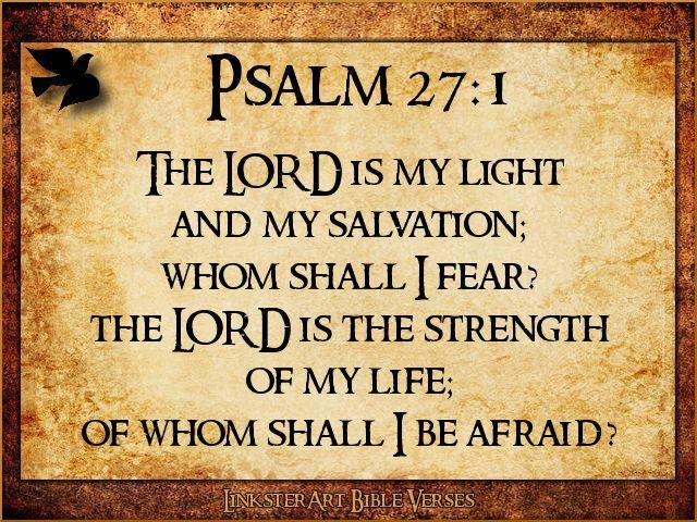 Psalm 27:1(KJV) | Verses | Pinterest | Psalms