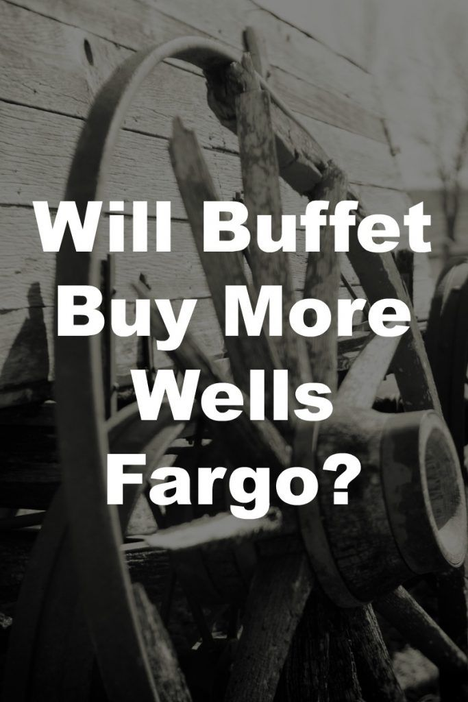 Warren Buffett Wells Fargo Stake - In this podcast I talk with Rick Parsons about Warren Buffett and Wells Fargo. Will he buy more?
