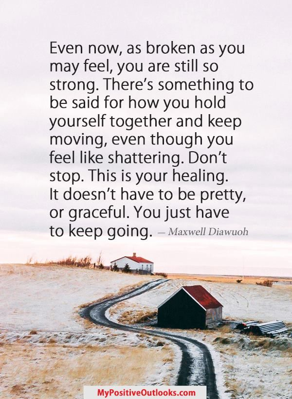 Pin By Jo Anne Macleod On Positive Affirmations Keep Going Quotes Go For It Quotes Comfort Quotes