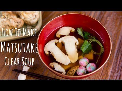 Matsutake Clear Soup 松茸お吸い物 | Soup Recipe | Just One Cookbook