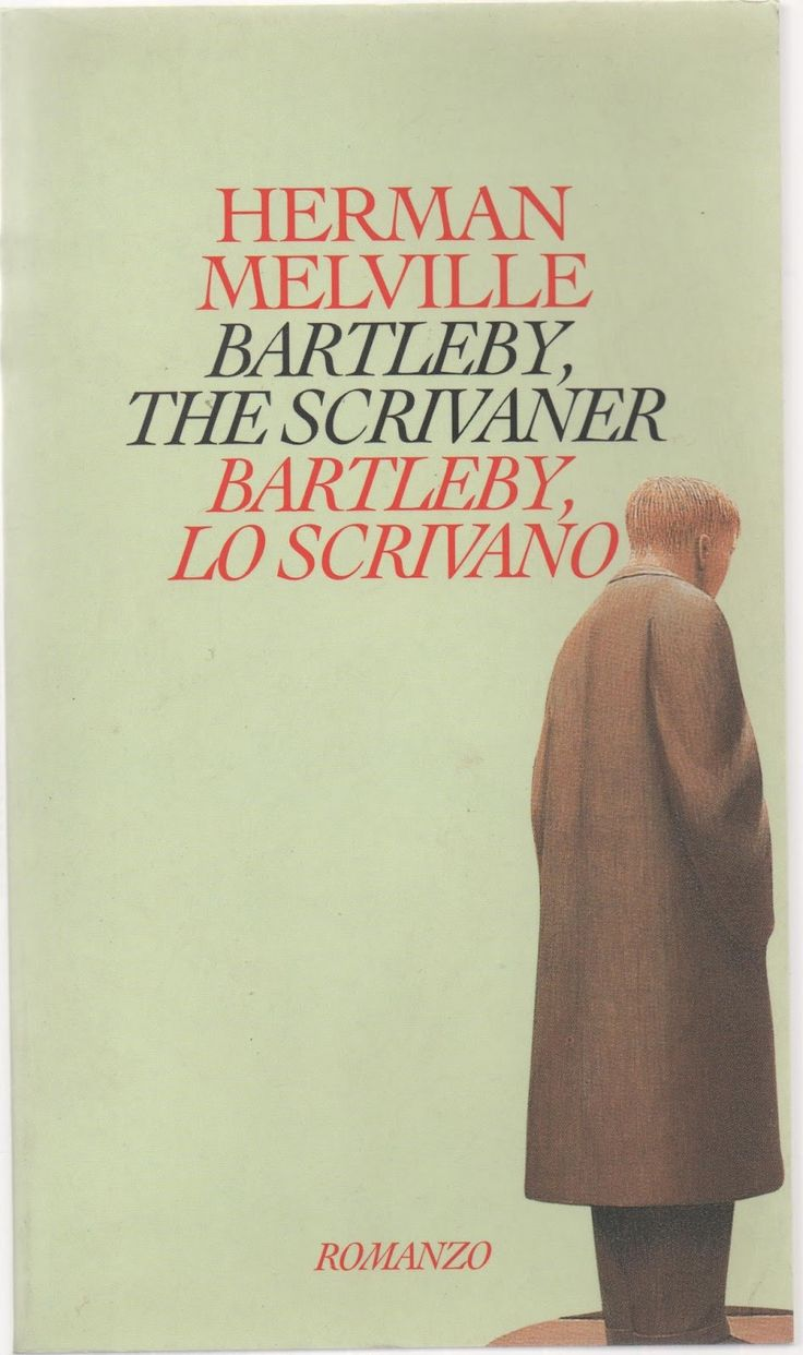 Bartleby lo scrivano, H. Melville (Einaudi, 1995)