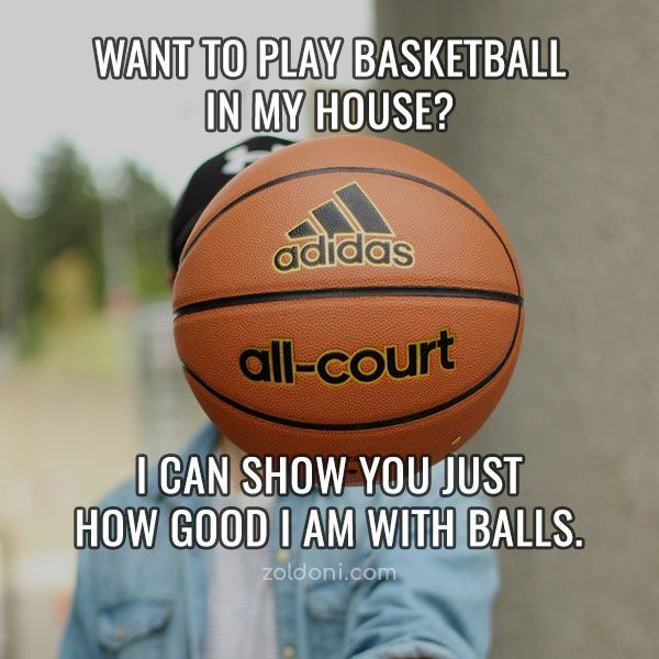 Basketball Pick Up Lines Image 7 Pick Up Lines Basketball Pick Up Lines Cheesy