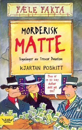 """""""Morderisk matte"""" av Kjartan Poskitt"""