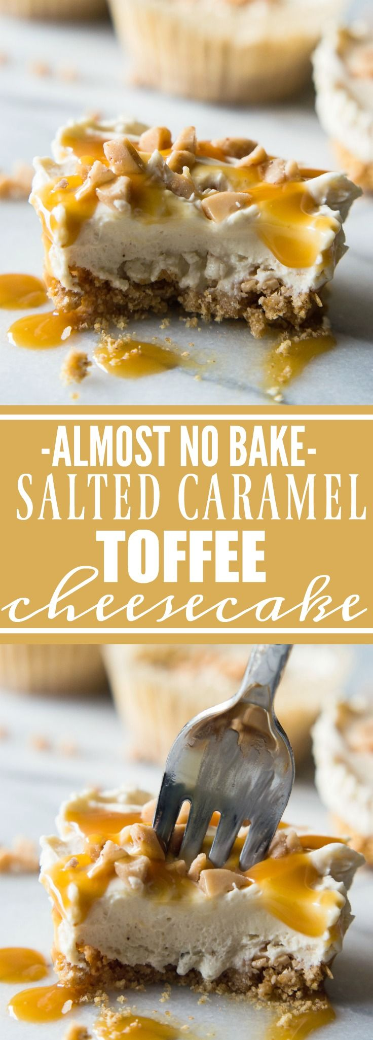 Almost NO BAKE Salted Caramel Toffee Cheesecakes