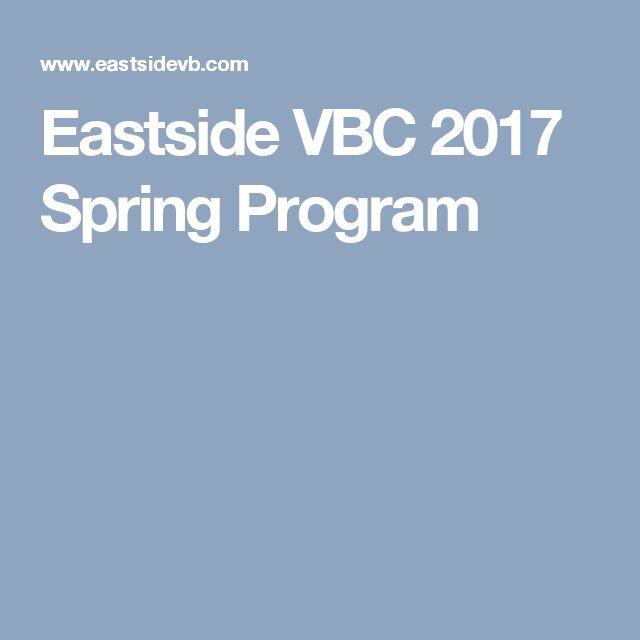 Eastside VBC 2017 Spring Program