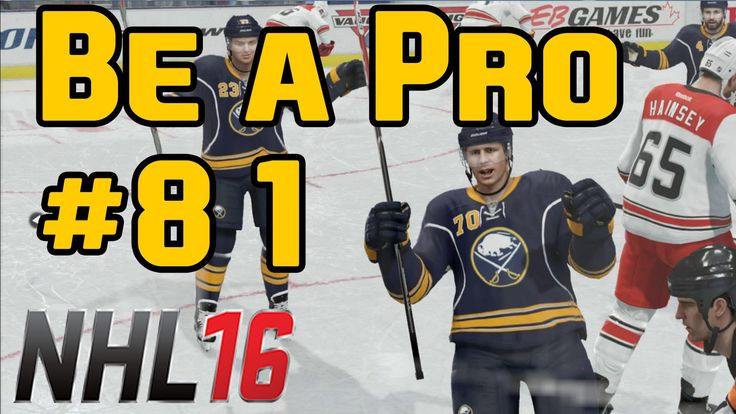 NHL 16 Gameplay Be a Pro Ep. 81  Predators @ Sabres