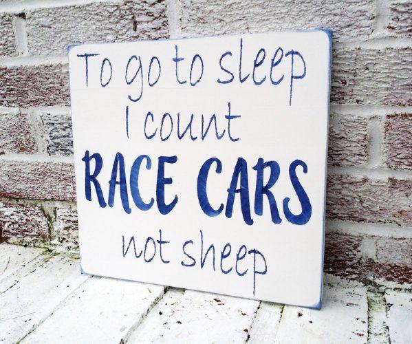 """Nascar, Race car nursery theme, baby boy nursery, cars nursery, """"To go to sleep I count race cars not sheep"""", baby boy shower gift, nascar man cave decor, man cave signs, racing rans"""