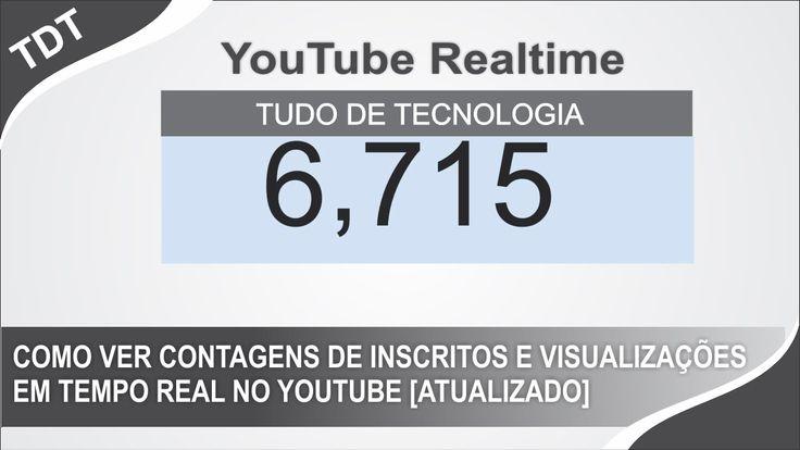 Como Ver Contagens de Inscritos e Views em Tempo Real no Youtube