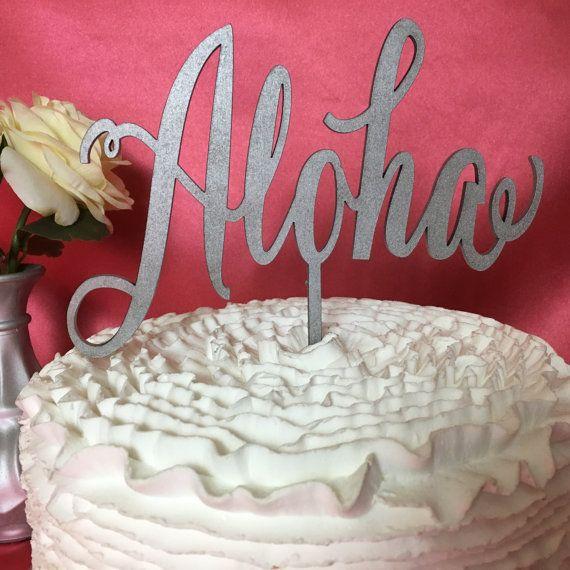 Aloha Cake Topper Hawaii Cake Topper by PSWeddingsandEvents