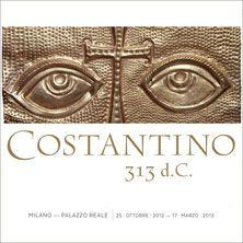 Costantino 313 d.C. - L'esposizione celebrerà l'anniversario della emanazione nel 313 d.C. dell'Editto di Milano, da parte dell'imperatore romano d'Occidente Costantino e del suo omologo d'Oriente, Licinio. Con esso il Cristianesimo, dopo secoli di persecuzioni, veniva dichiara...