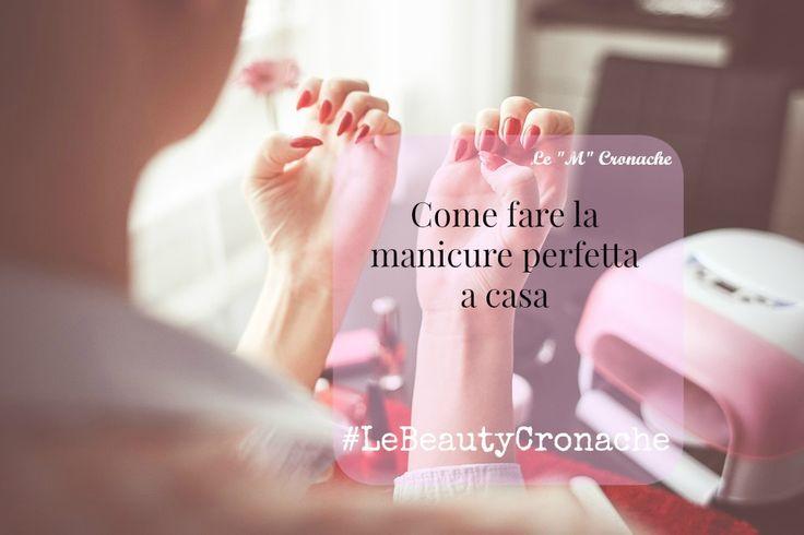 Manicure a casa: semplicemente perfetta!