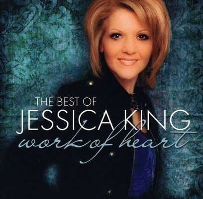 Work Of Heart-Best of Jessica King