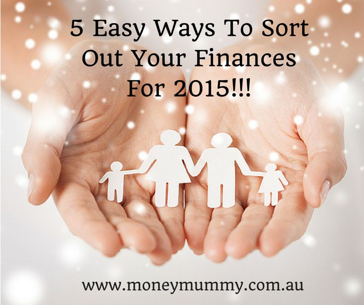 5 easy ways to get your finances sorted in 2015