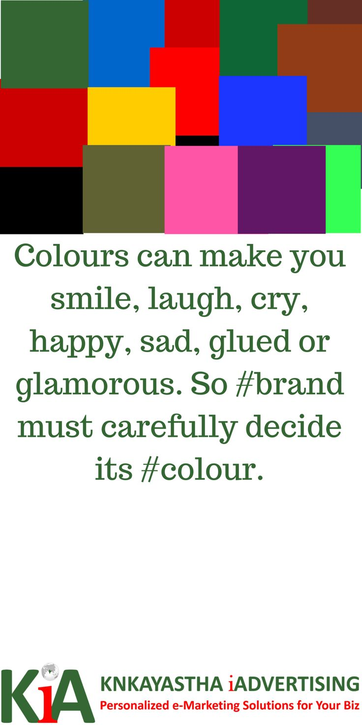 Colours can make you smile, laugh, cry, happy, sad, glued or glamorous. So #brand must carefully decide its #colour.