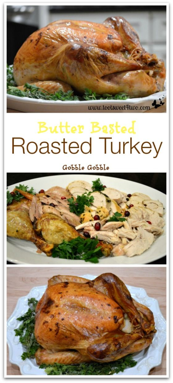 Butter Basted Roasted Turkey